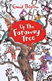 Up The Faraway Tree (The Magic Faraway Tree)