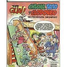 Tope Guai ! numero 15: Chicha, Tato y Clodoveo: Gran Hotel