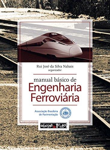 Manual básico de engenharia ferroviária (em portuguese do brasil)