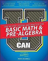 U Can: Basic Math and Pre-Algebra For Dummies by Mark Zegarelli (2015-08-10)