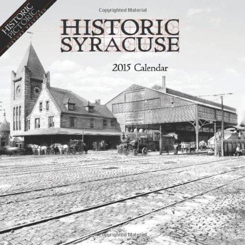 Historic Syracuse 2015 Calendar