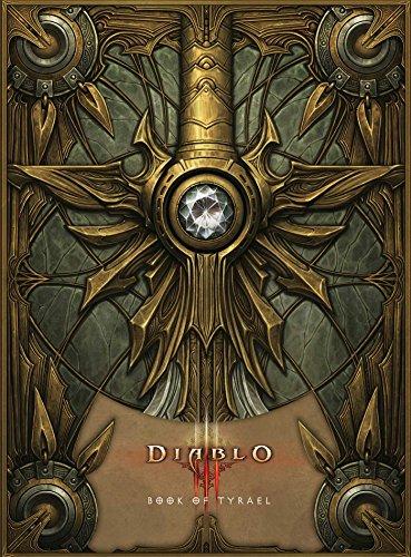 DIABLO III: BOOK OF TYRAEL por TYRAEL