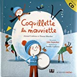 Coquillette la mauviette (1CD audio)