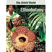 Ethnobotany (The Green World)