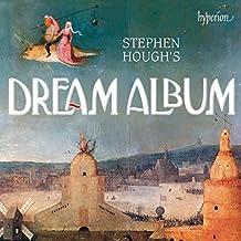 Stephen Hough's Dream Album