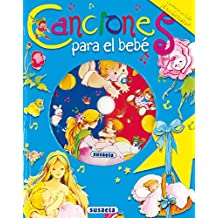 Canciones Para El Bebe. (Canta Y Cuenta Con CD)