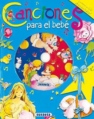 Canciones Para El Bebe. (Canta Y Cuenta Con CD) por Equipo Susaeta