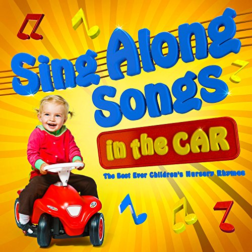Price comparison product image Sing Along Songs in the Car - the best ever Children's Nursery Rhymes!