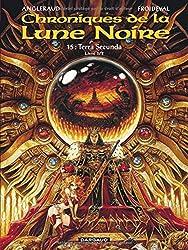 Les Chroniques de la Lune Noire  - tome 15 - Terra secunda - Livre 1/2