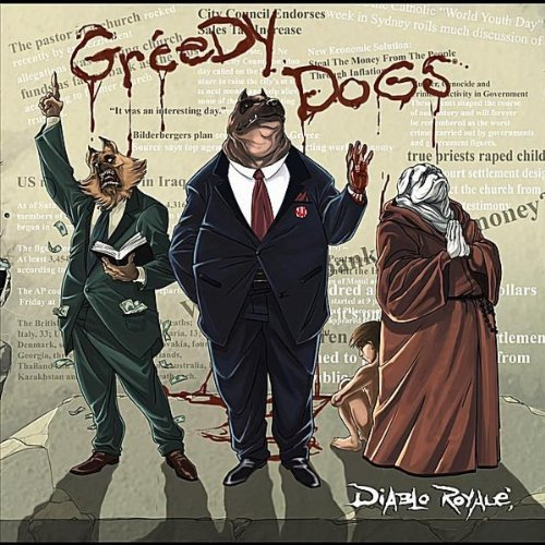 Greedy Dogs by Diablo Royale
