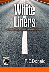White Liners: Hunter Rayne Highway Mystery Sketches