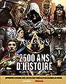Assassin's creed, 2 500 ans d'Histoire par Les Arènes