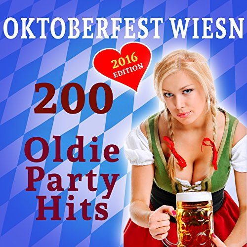 200 Oktoberfest Wiesn Oldie Pa...