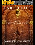 Tarot Life Book 1: Discover Your Destiny
