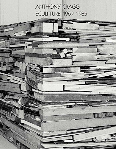 Anthony Cragg: Sculpture 1969-1985: Volume II (Works in Five Volumes)