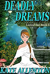 Deadly Dreams (Linked Inc. Book 5)