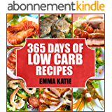 Low Carb: 365 Days of Low Carb Recipes (Low Carb, Low Carb Cookbook, Low Carb Diet, Low Carb Recipes, Low Carb Slow Cooker, Low Carb Slow Cooker Recipes, ... Carb Diet For Beginners) (English Edition)