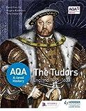 AQA A-level History: The Tudors: England 1485-1603