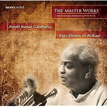 The Masterworks: Pandit Kumar Gandharva