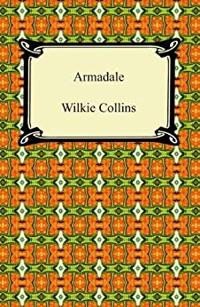Armadale [with Biographical Introduction] von [Collins, Wilkie]