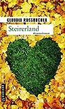 Steirerland: Sandra Mohrs fünfter Fall (Kriminalromane im GMEINER-Verlag)