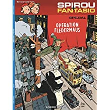 Spirou und Fantasio Spezial 09: Operation Fledermaus