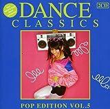 Dance Classics Pop Edition Vol.5