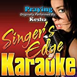 Praying (Originally Performed by Kesha) [Instrumental]