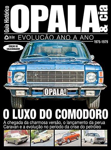 Guia Histórico - Opala & Cia Ed.03 (Portuguese Edition)