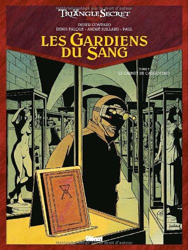 Les Gardiens du Sang, Tome 3 : Le carnet de Cagliostro