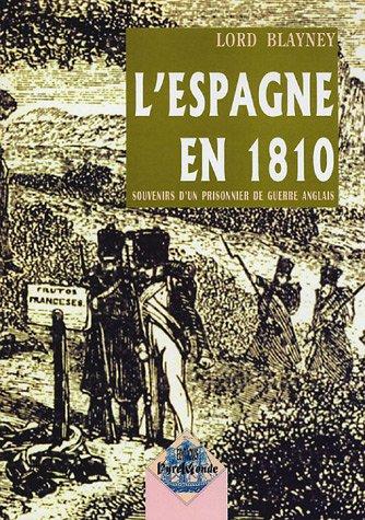 L'Espagne en 1810 : Souvenirs d'un prisonnier de guerre anglais par Andrew-Thomas Blayney