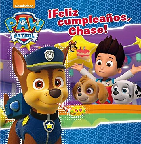 ¡Feliz cumpleaños, Chase! (Paw Patrol - Patrulla Canina. Primeras lecturas)