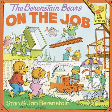 The Berenstain Bears on the Job