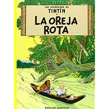 Las Aventuras De Tintin: La Oreja Rota