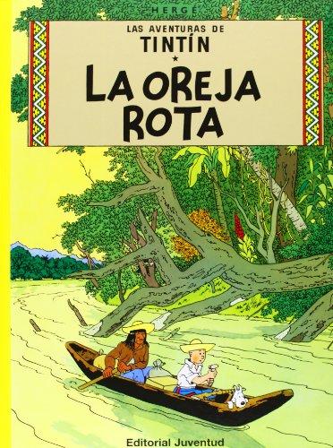Las Aventuras De Tintin: La Oreja Rota par Herge