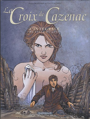 La Croix de Cazenac - collection Magnum - tome 2 - Cycle du Loup
