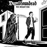We Might Die [Explicit]
