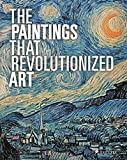 Best Art History Books - The Paintings That Revolutionized Art Review