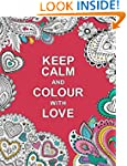 Keep Calm and Colour with Love (Huck...