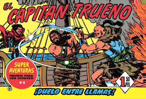 El Capitán Trueno #13. ¡Duelo entre llamas! por Víctor  Mora