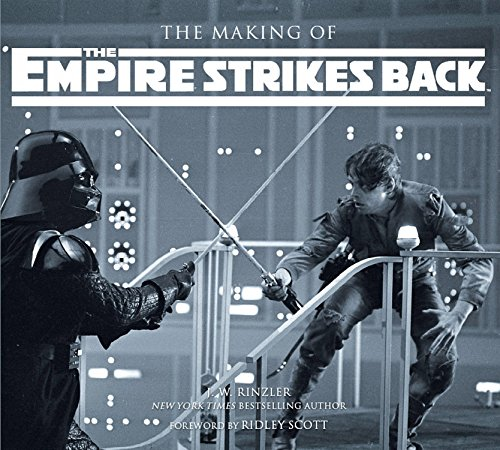 Making of the Empire Strikes Back: The Definitive Story Behind the Film