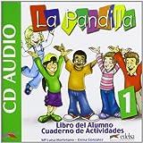 La Pandilla: Band 1 - Curso de Español para niños y niñas: CD