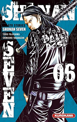Shonan Seven - GTO Stories Edition simple Tome 6