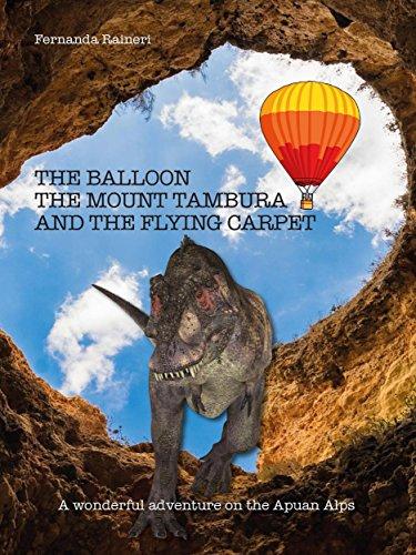The balloon, Mount Tambura and the Flying Carpet (English Edition)