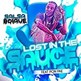 Lost in the Sauce (feat. Pon Pae) [Explicit]