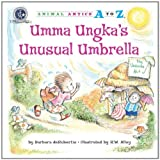 Umma Ungka's Unusual Umbrella (Animal Antics A to Z)