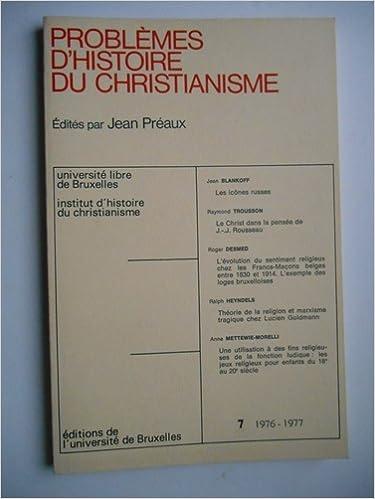 Livres gratuits en ligne Problèmes d'histoire du christianisme, volume 7, édition 1976-1977 pdf