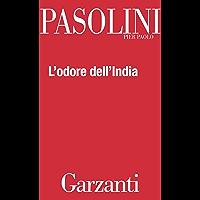 L'odore dell'India: Con Passeggiatina ad Ajanta e Lettera da Benares (Italian Edition)
