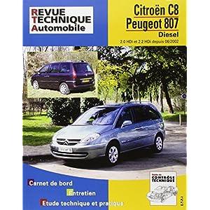 Revue Technique 669.2 Peugeot 807/Citroën C8 d 2.0 & 2.2 Hdi