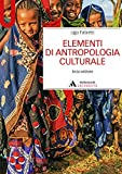 ELEMENTI DI ANTROPOLOGIA CULTURALE - Edizione digitale: Terza edizione